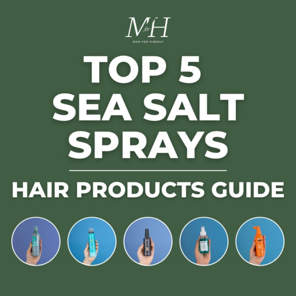 Top 5 Sea Salt Sprays | Men's Hair Products Guide