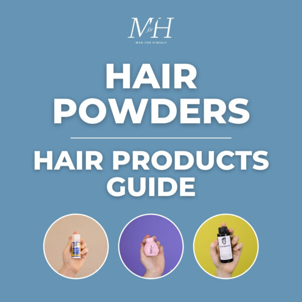 How To Use Hair Powder | Men's Hair Products Guide